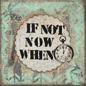 if-not-now-when-inspirational-mixed-media-folk-art-stanka-vukelic